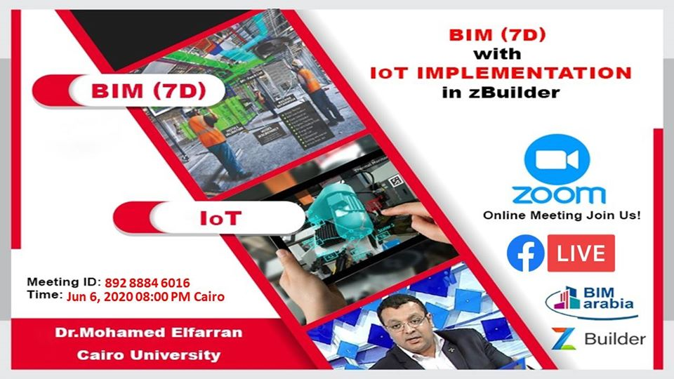 BIM (7D) with IoT implementation in zBuilder Online Show – BIMArabia